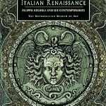 زره قهرمانانه رنسانس ایتالیایی: فیلیپو نگریلی و معاصرانش